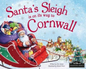 Santa's Sleigh is on its Way to Cornwall