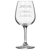 Classy, Sassy and Smart-Assy Wine Glass in 370ml