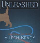 Unleashed  [Audio]
