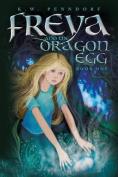 Freya and the Dragon Egg