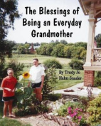 The Blessings of Being an Everyday Grandmother