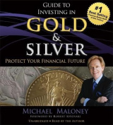Guide to Investing in Gold and Silver [Audio]