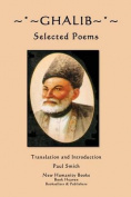 Ghalib: Selected Poems