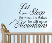 Bling2Bling DIY【Let him Sleep for when he wakes he will move Mountains】Quote Motto Wall Sticker PVC Removable Wall Decal Just Peel & Stick Home Decor