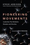 Pioneering Movements