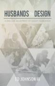 Husbands by Design