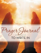 Prayer Journal to Write in