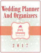 Wedding Planner and Organizers 2017