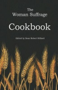 The Woman Suffrage Cookbook