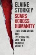 Scars Across Humanity