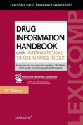 Drug Information Handbook with International Trade Names Index