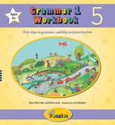 Grammar 1 Workbook 5