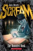 The Haunted Book (Scream)