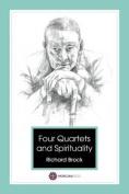 Four Quartets - T S Eliot and Spirituality