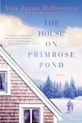 The House On Primrose Pond,