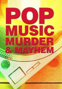 Pop Music, Murder and Mayhem! - murder mystery game for 10 players