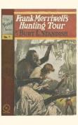 Frank Merriwell's Hunting Tour