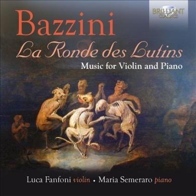 Bazzini: La Ronde des Lutins - Music for Violin and Piano