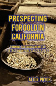 Prospecting for Gold in California