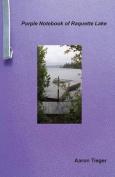 Purple Notebook of Raquette Lake