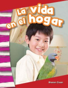 La Vida En El Hogar (Life at Home) (Spanish Version)  [Spanish]