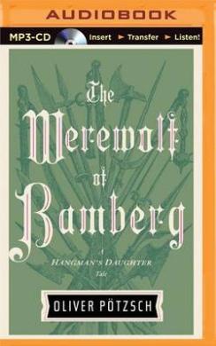 The Werewolf of Bamberg (Hangman's Daughter)