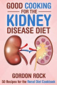 Good Cooking for the Kidney Disease Diet