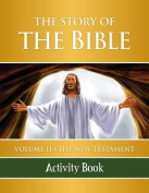 The Story of the Bible Activity Book