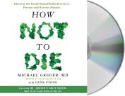 How Not to Die [Audio]