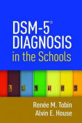 Dsm-5(r) Diagnosis in the Schools