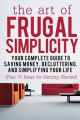 The Art of Frugal Simplicity