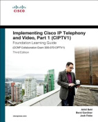 Implementing Cisco IP Telephony and Video