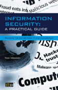 Information Security A Practical Guide