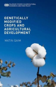 Genetically Modified Crops and Agricultural Development