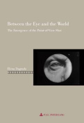 Between the Eye and the World