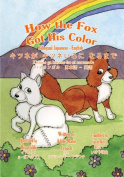 How the Fox Got His Colour Bilingual Japanese English