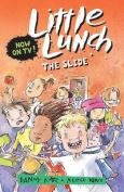 Little Lunch: The Slide