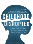 Childhood Disrupted [Audio]