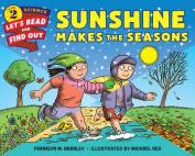Sunshine Makes the Seasons