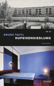 Bruno Taut's Horseshoe Estate