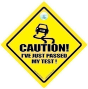 Caution I've Just Passed My test Car Sign, Caution I've Just passed My Test, Bumper Sticker, Baby on Board Sign, Driving Test , Baby on Board, Funny Car Sign, Driving Sign