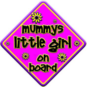 """FLORAL * mummys little girl on board """" novelty baby on board car window sign"""