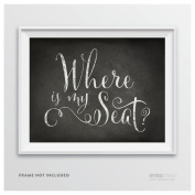 Andaz Press Wedding Party Signs, Vintage Chalkboard Print, 22cm x 28cm , Where is My Seat., 1-Pack