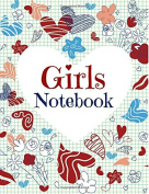 Girls Notebook (Composition Notebook for Girls-College Ruled Pages and Doodle Pages)