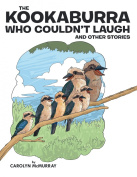 The Kookaburra Who Couldn't Laugh