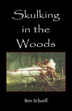 Skulking in the Woods: Irregular Warfare in Pennsylvania During the Seven Years' War