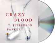 Crazy Blood [Audio]