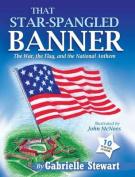 That Star Spangled Banner