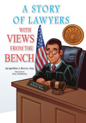 A Story of Lawyers with Views from the Bench