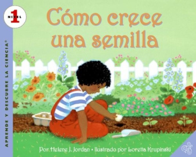 How a Seed Grows (Spanish edition): Como crece una semilla (Let's-Read-and-Find-Out Science 1)